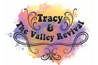 Tracy and The Valley Revival