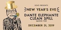 New Year's Eve w/ Dante Elephante, Clean Spill, & Queen Tide
