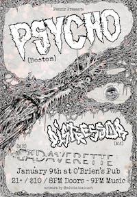 Psycho, Distressor, Cadaverette