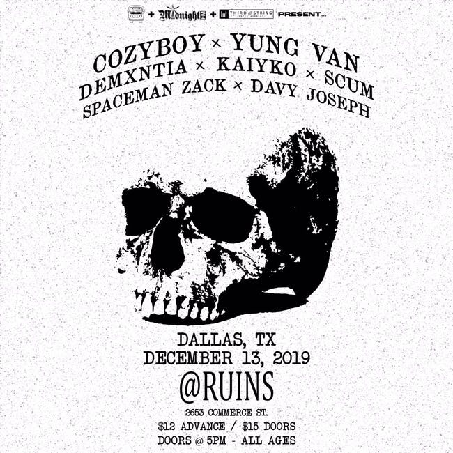 Cøzybøy, Yung Van, Demxntia and more at Ruins!