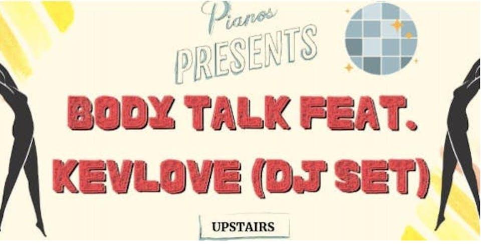 Body Talk ft. Kevlove DJ SET (FREE)