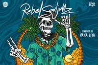 Rebel Souljahz - Peace Love & Aloha Tour 2020