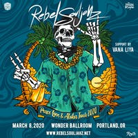 Rebel Souljahz - Peace Love & Aloha Tour 2020