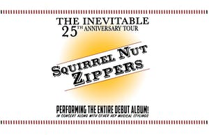 Squirrel Nut Zippers: The Inevitable 25th Anniversary Shows