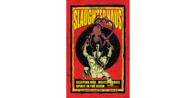 SLAUGHTERHAUS Presents: Sleeping Dog, Melted Bodies, Spirit In The Room