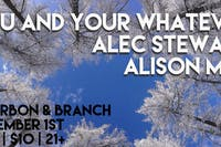 You and Your Whatever / Alec Stewart / Alison Mae