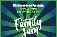 Atlanta SuperJam : 3rd Annual Family Jam