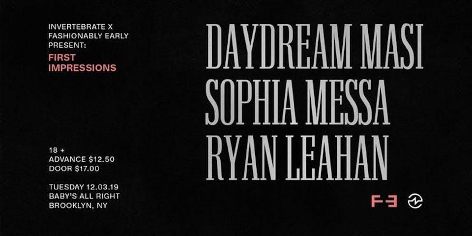 daydream Masi, Sophia Messa, Ryan Leahan