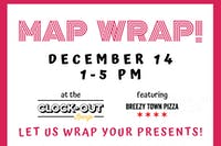 Holiday Map Wrap!