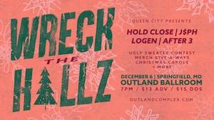 WRECK THE HALLZ: Hold Close w/ J$PH & Friends @ Outland Ballroom