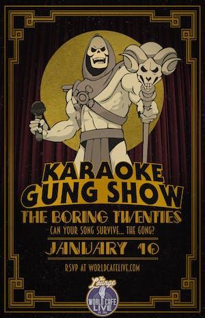 Karaoke Gung Show: The Boring Twenties