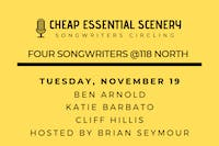 Songwriters Circle hosted by Brian Seymour: Cheap Essential Scenery