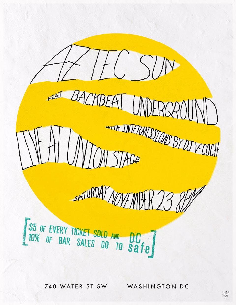 Aztec Sun + Backbeat Underground