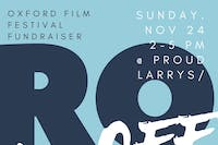 Rock 4 OFF: Oxford Film Festival Fundraiser
