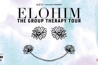 Elohim - The Group Therapy Tour