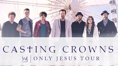 Casting Crowns - Only Jesus Tour - Ablany, GA
