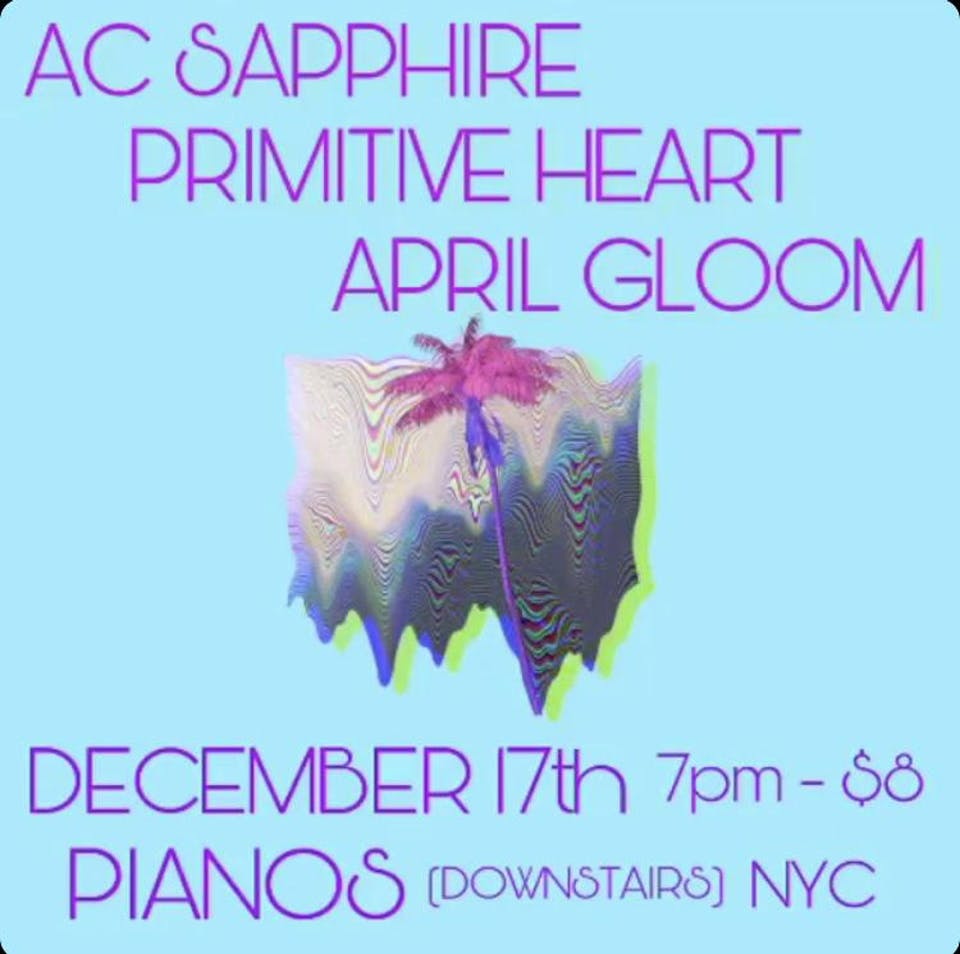 AC Sapphire, Primitive Heart, April Gloom