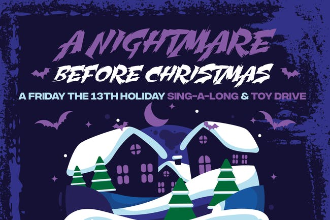 A Nightmare Before Christmas: Holiday Sing-A-Long Toy Drive
