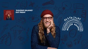 Allen Stone Building Balance Tour