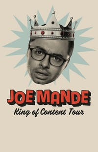 Joe Mande - King of Content Tour  *Seated Event*
