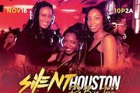"SILENT ""R&B vs TRAP"" PARTY HOUSTON"