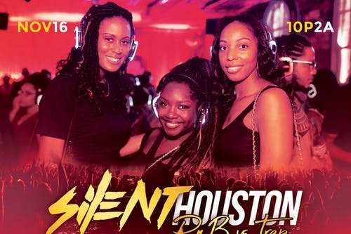 "SILENT ""R&B vs TRAP"" PARTY HOUSTON"