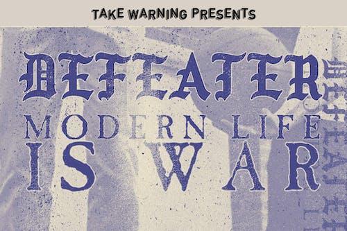 Defeater, Modern Life is War
