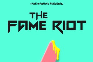 The Fame Riot at The Waypost