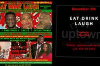 Weight Ball Presents:  Eat, Drink & Laugh