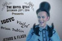 Jethro & Flash, Vivifyd, Iggyc, Brian Dublin