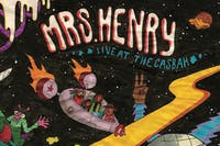 Mrs. Henry, The Bassics, Burden Feathers, Puerto + Operation:MINDBLOW