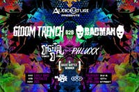 Audioculture Presents: Gloom Trench b2b Badman, Digital D, Phluxx, & more!