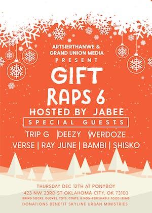 Gift Raps (6th Annual)