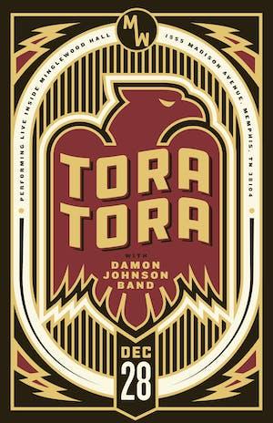 Tora Tora w/ Damon Johnson