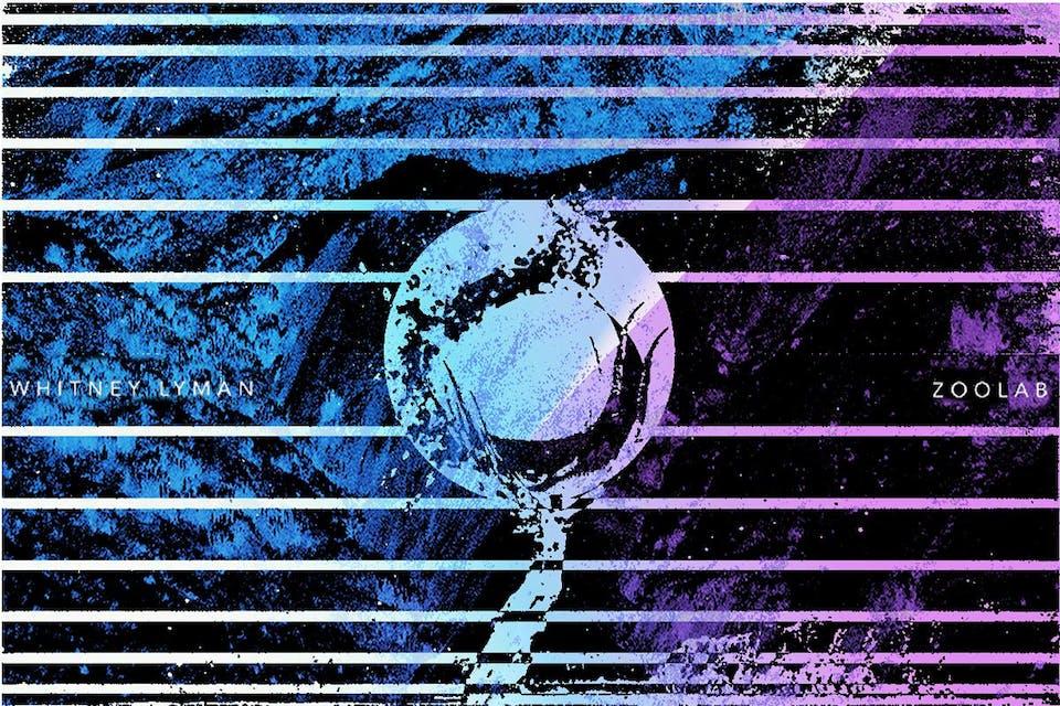 Zoolab + Whitney Lyman - Album Release with Leash + Jimi Jaxon