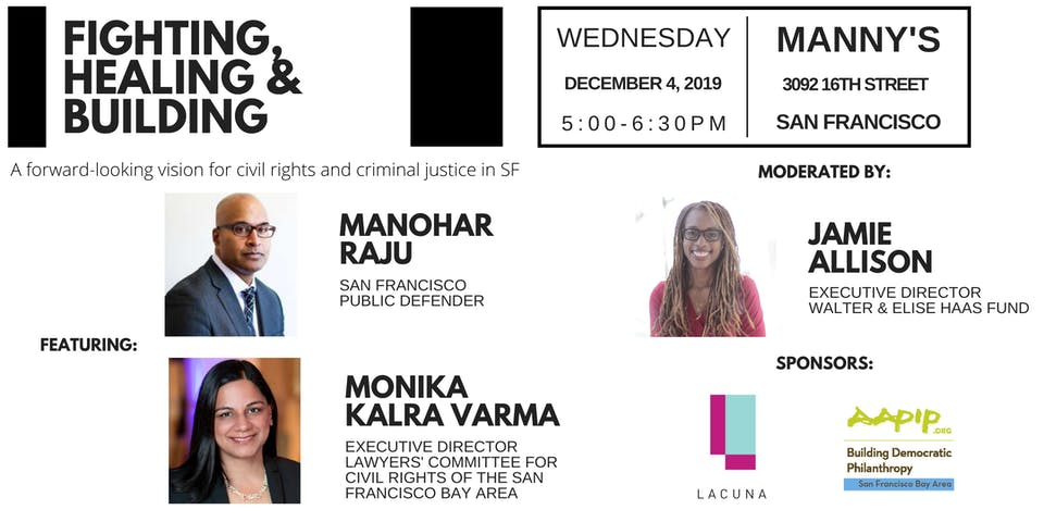 Fighting, Healing and Building: Civil Rights and Criminal Justice in SF