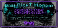 Bass Night Monday ft. Genghis | Mindphunx | HENDO | Wredgie Midz + More