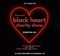 Black Heart Charity Show @ 191 Toole