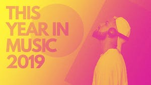 This Year In Music 2019