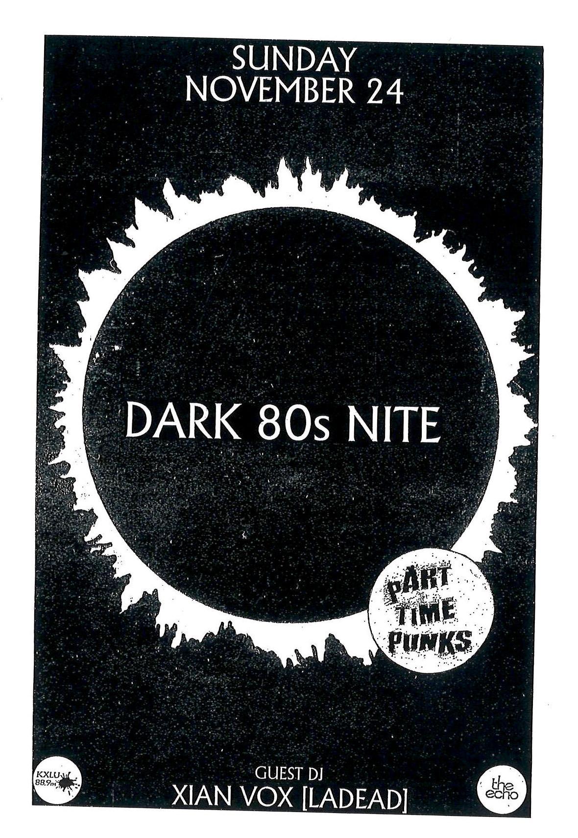 DARK 80s NITE w/Guest DJ Xian Vox