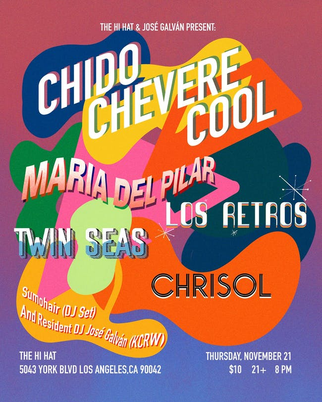 chido / chevere / cool ft. María Del Pilar, Los Retros, Twin Seas, Chrisol