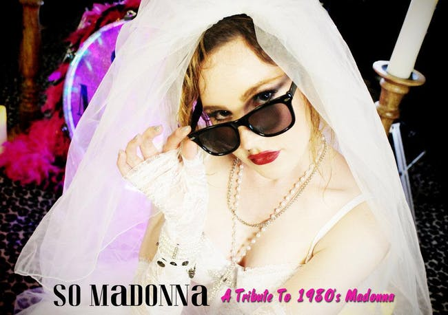 Madonna Tribute by So Madonna (HOLIDAY ALL AGES MATINEE SHOW)