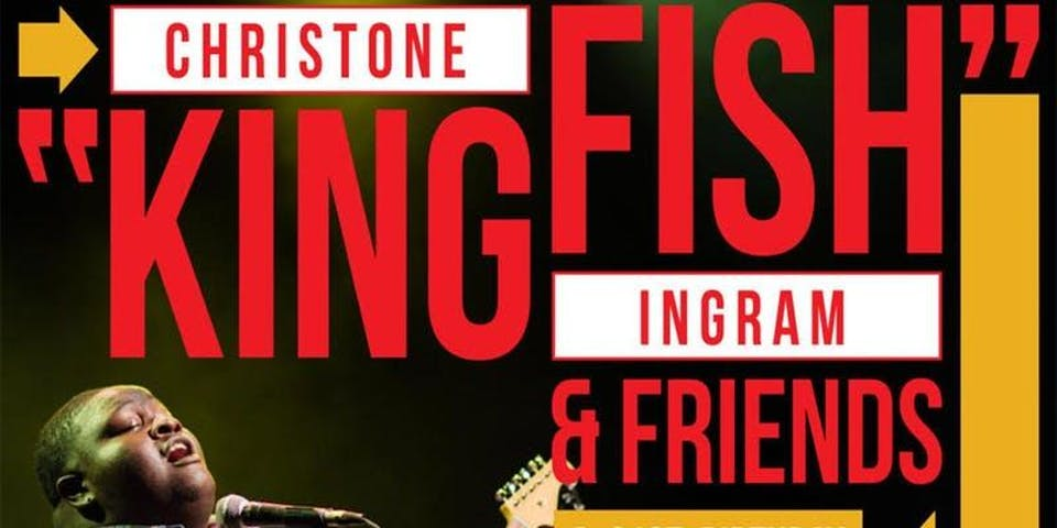 "Christone ""Kingfish"" Ingram & Friends 21st Birthday Celebration!"