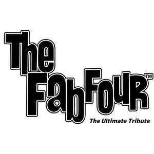 THE FAB FOUR  - The Ultimate Tribute *Canceled*