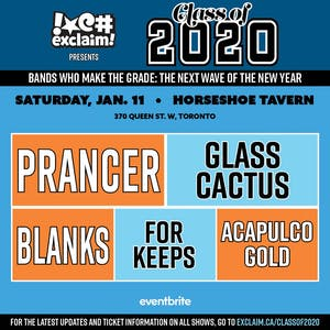 Class of 2020/TO#2: Prancer, Glass Cactus, Blanks, For Keeps, Acapulco Gold