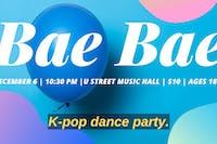 Bae Bae K-Pop Dance Party