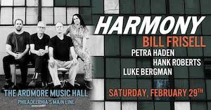 Bill Frisell: HARMONY ft. Petra Haden, Hank Roberts and Luke Bergman