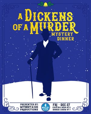 A Dickens of a Murder Mystery Dinner