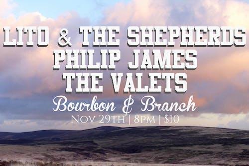 Lito & The Shepherds / Philip James / The Valets