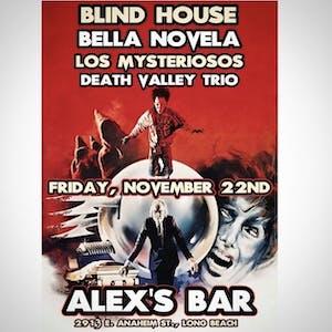 Blind House + Bella Novela + Los Mysteriosos + Death Valley Trio